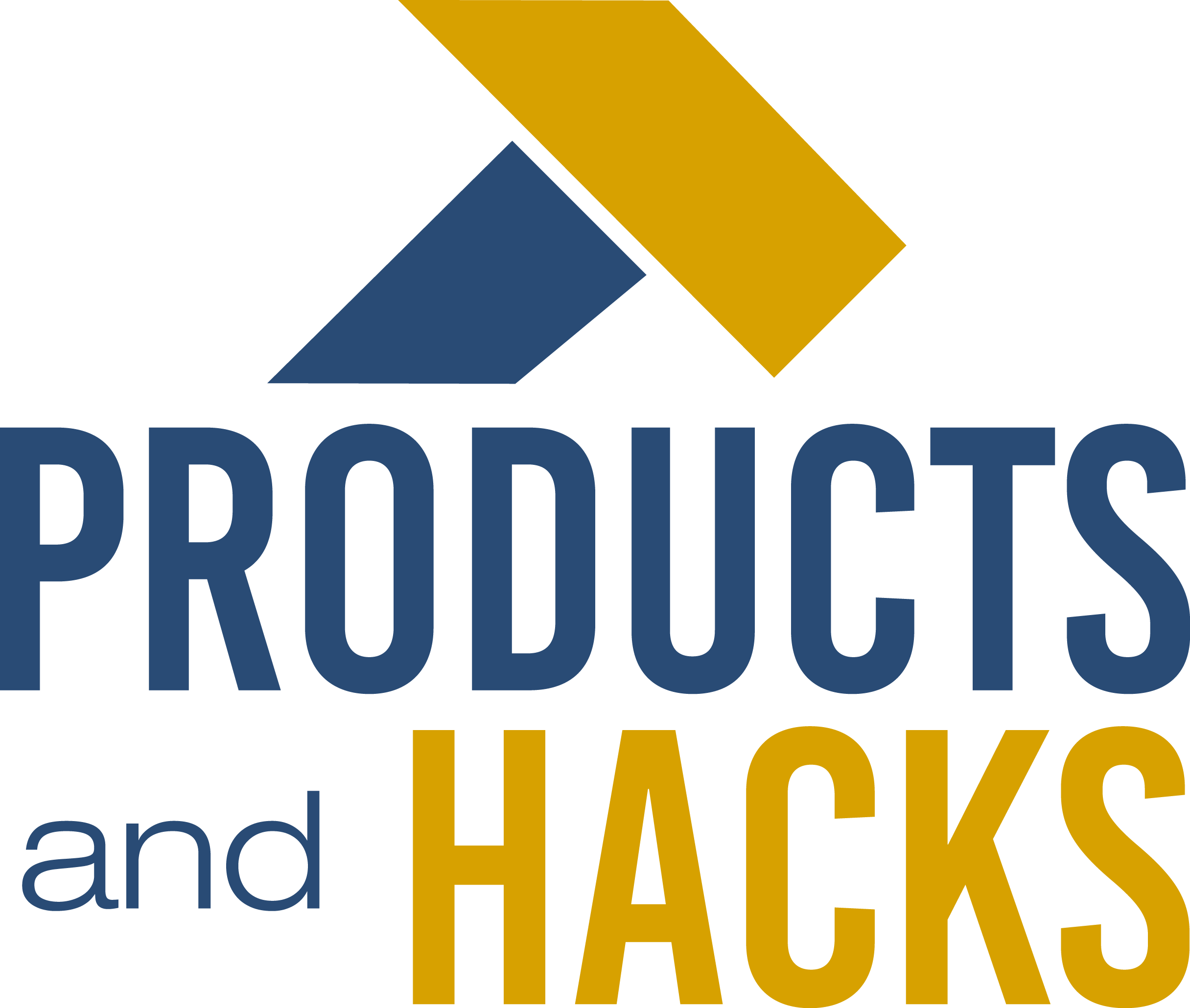 Products and Hacks